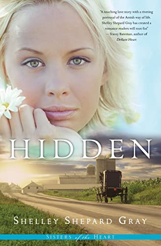 9780061474453: Hidden (Sisters of the Heart, Book 1)
