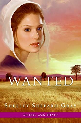 9780061474460: Wanted (Sisters of the Heart, Book 2)