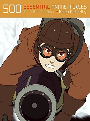 9780061474507: 500 Essential Anime Movies: The Ultimate Guide