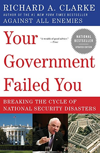 9780061474637: Your Government Failed You: Breaking the Cycle of National Security Disasters