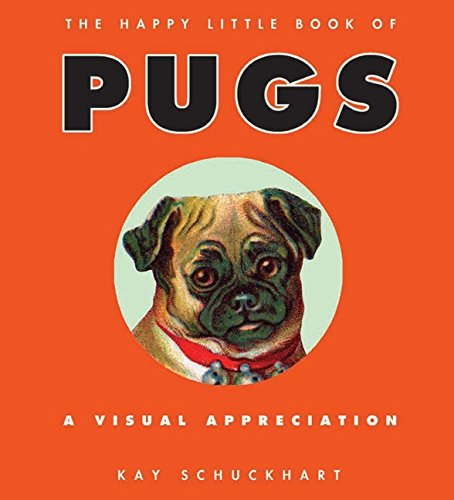 9780061475924: The Happy Little Book of Pugs