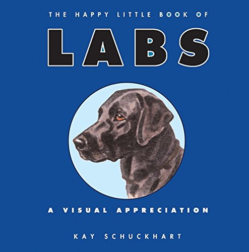 9780061475931: Happy Little Book of Labs, The