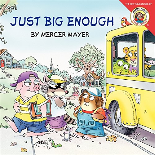 Little Critter: Just Big Enough: Mayer, Mercer