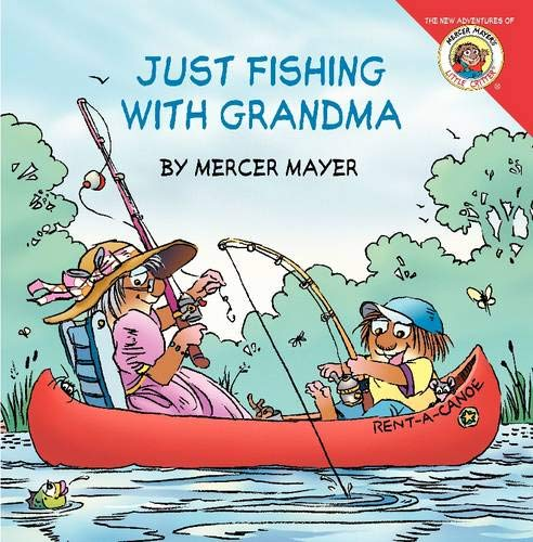 9780061478086: Little Critter: Just Fishing with Grandma