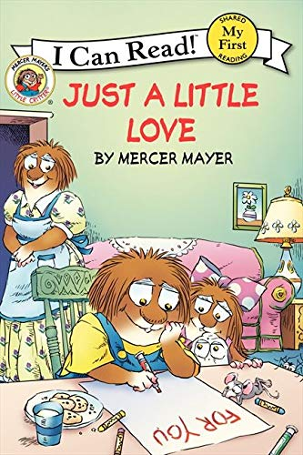 9780061478154: Little Critter: Just a Little Love (My First I Can Read)