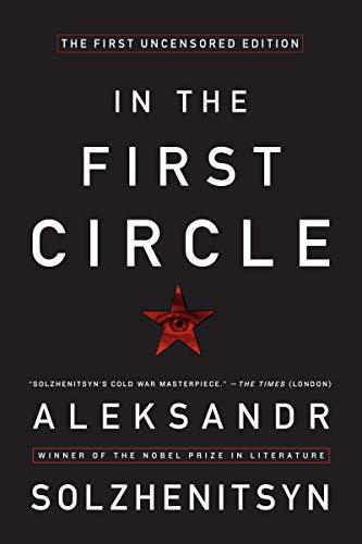 In the First Circle: Solzhenitsyn, Aleksandr I./