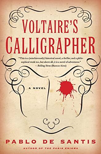 9780061479885: Voltaire's Calligrapher: A Novel