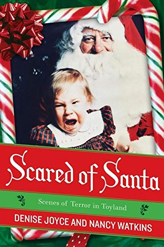9780061490996: Scared of Santa: Scenes of Terror in Toyland
