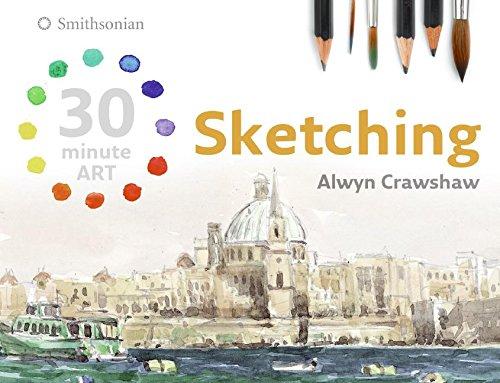 Sketching (30 minute ART) (30 Minute Art (Discover Art)): Crawshaw, Alwyn