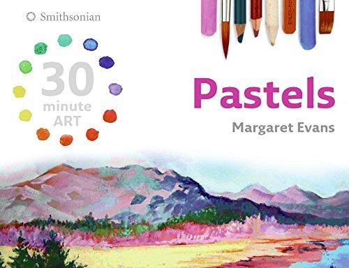 9780061491856: Pastels (30 Minute Art (Collins))