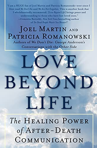 9780061491870: Love Beyond Life: The Healing Power of After-Death Communications