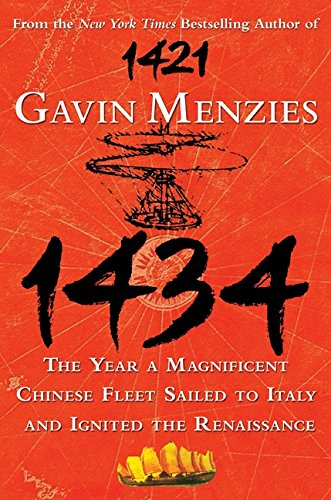 9780061492174: 1434: The Year a Magnificent Chinese Fleet Sailed to Italy and Ignited the Renaissance