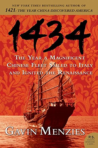 9780061492181: 1434: The Year a Magnificent Chinese Fleet Sailed to Italy and Ignited the Renaissance