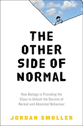 9780061492198: The Other Side of Normal: How Biology Is Providing the Clues to Unlock the Secrets of Normal and Abnormal Behavior