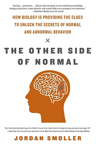 9780061492204: The Other Side of Normal: How Biology Is Providing the Clues to Unlock the Secrets of Normal and Abnormal Behavior