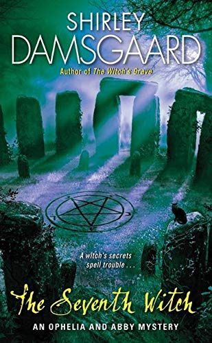 9780061493478: The Seventh Witch (Abby and Ophelia Series)