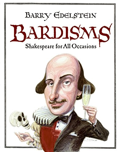 9780061493515: Bardisms: Shakespeare for All Occasions