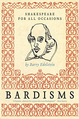 9780061493522: Bardisms: Shakespeare for All Occasions
