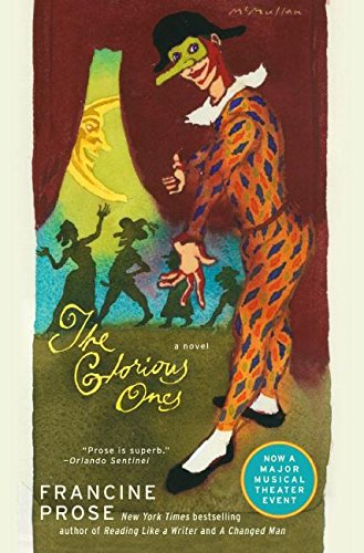 9780061493843: The Glorious Ones: A Novel