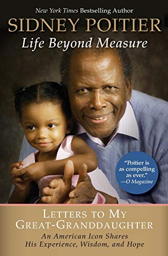 9780061496202: Life Beyond Measure: Letters to My Great-Granddaughter