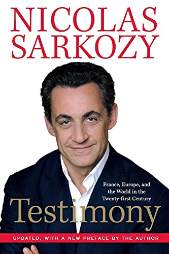 9780061498244: Testimony: France, Europe, and the World in the Twenty-First Century