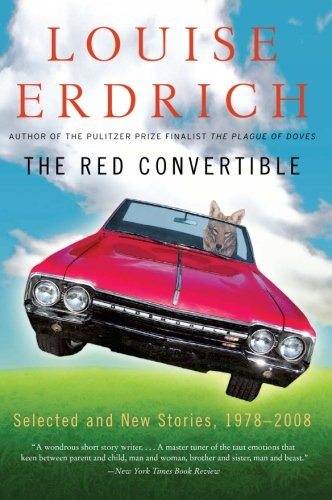 9780061536083: The Red Convertible: Selected and New Stories, 1978-2008