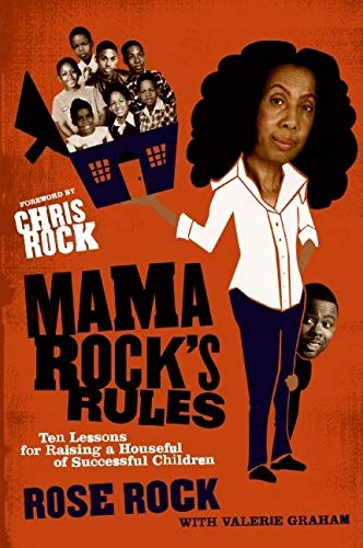9780061536113: Mama Rock's Rules: Ten Lessons for Raising a Houseful of Successful Children