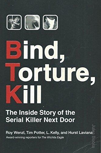 9780061537080: Bind, Torture, Kill : The Inside Story of the Serial Killer Next Door