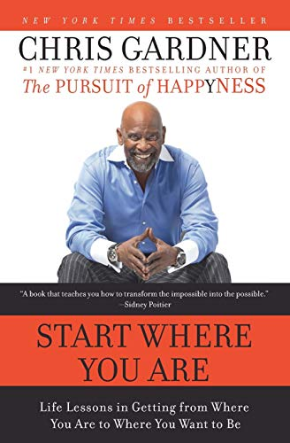 9780061537127: Start Where You Are: Life Lessons in Getting from Where You Are to Where You Want to Be