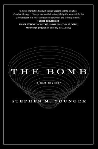 9780061537202: The Bomb: A New History