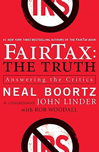 9780061540462: FairTax: The Truth: Answering the Critics