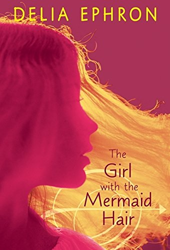 9780061542602: The Girl with the Mermaid Hair