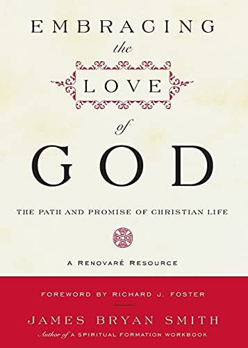 9780061542695: Embracing the Love of God: The Path and Promise of Christian Life