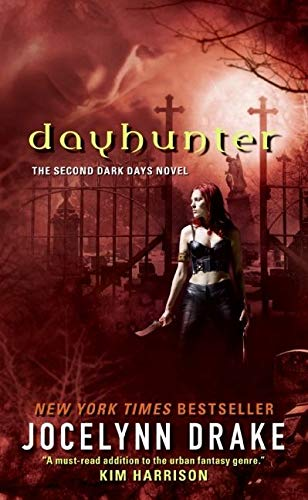 9780061542831: Dayhunter (Dark Days, Book 2)
