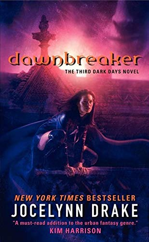 9780061542886: Dawnbreaker: The Third Dark Days Novel (Dark Days Series)