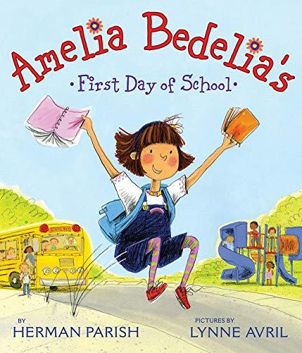 9780061544552: Amelia Bedelia's First Day of School