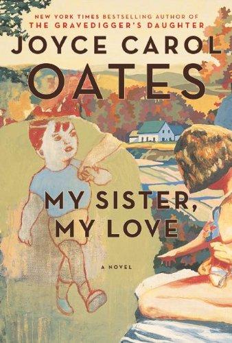 9780061547485: My Sister, My Love: The Intimate Story of Skyler Rampike