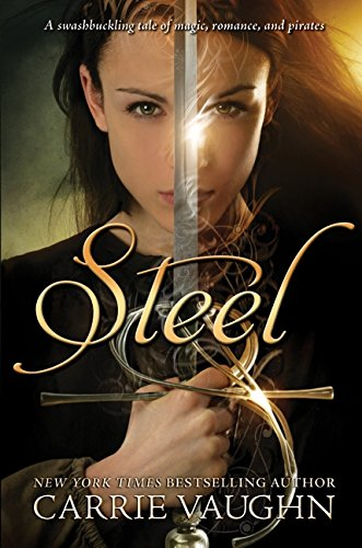 Steel (9780061547911) by Carrie Vaughn