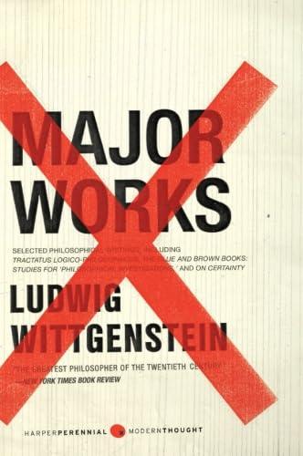 Major Works: Selected Philosophical Writings: Wittgenstein, Ludwig