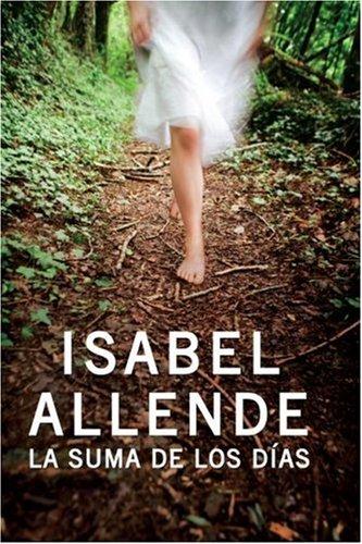 La Suma de los Dias (Spanish Edition): Allende, Isabel