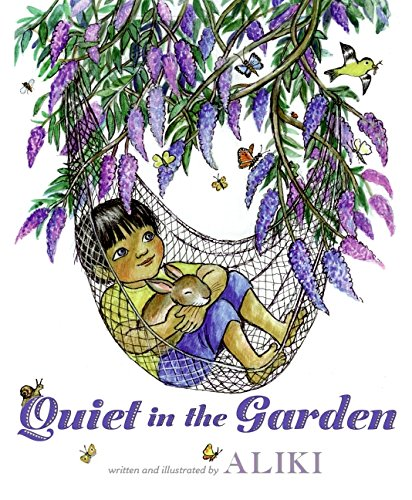 9780061552076: Quiet in the Garden