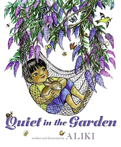 9780061552083: Quiet in the Garden