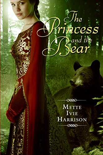9780061553141: Princess and the Bear, The