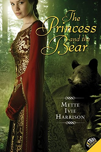 9780061553165: The Princess and the Bear