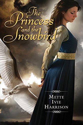 9780061553172: The Princess and the Snowbird