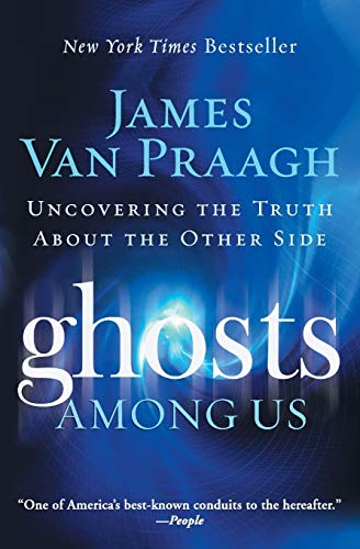 9780061553387: Ghosts Among Us: Uncovering the Truth About the Other Side