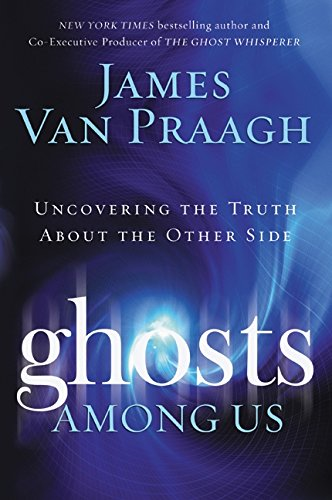 9780061553394: Ghosts Among Us: Uncovering the Truth about the Other Side