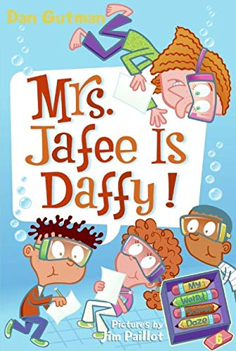 9780061554117: My Weird School Daze #6: Mrs. Jafee Is Daffy!