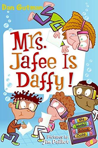 9780061554131: My Weird School Daze #6: Mrs. Jafee Is Daffy!
