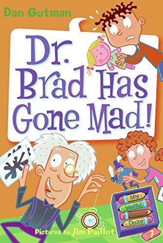 9780061554148: Dr. Brad Has Gone Mad! (My Weird School Daze)